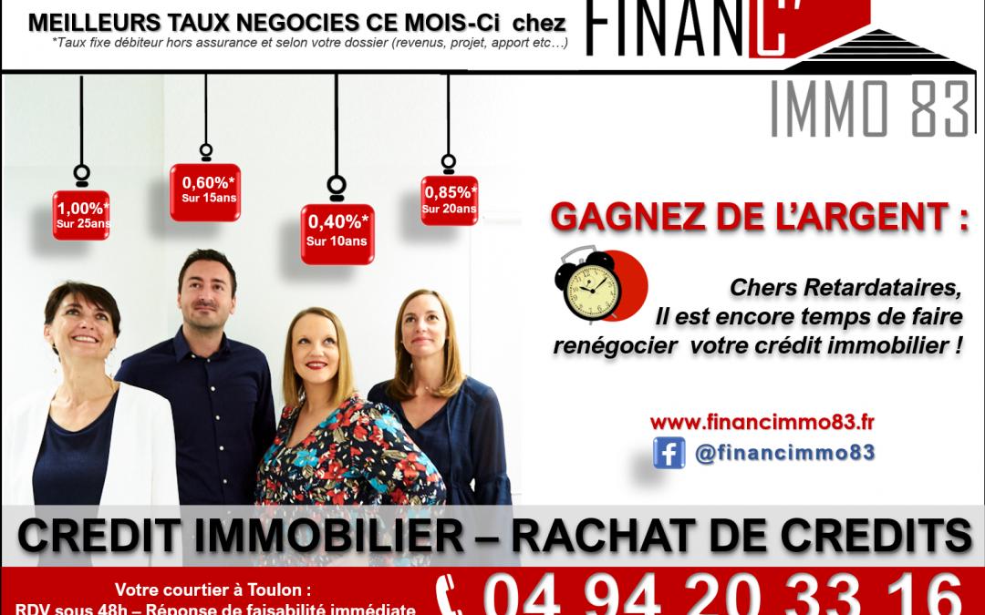 Les meilleurs taux immobiliers négociés à Toulon